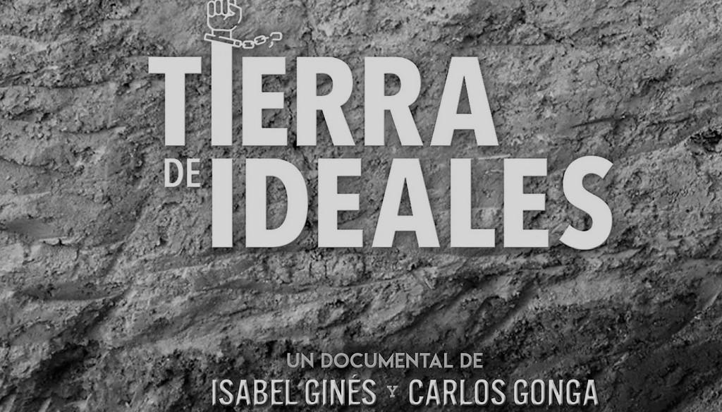 "Portada documental ""Tierra de ideales"""